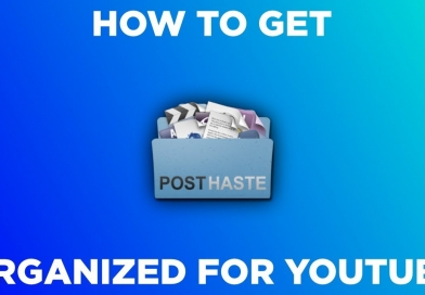 How To Get Organized For YouTube
